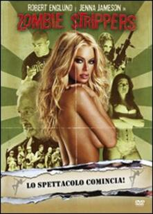 Zombie strippers di Jay Lee - DVD
