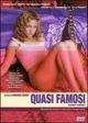 Cover Dvd Quasi famosi