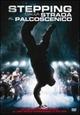 Cover Dvd Stepping - Dalla strada al palcoscenico