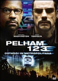 Pelham 1-2-3. Ostaggi in metropolitana di Tony Scott - DVD
