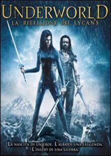 Underworld. La ribellione dei Lycans di Patrick Tatopoulos - DVD