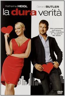 La dura verità (DVD) di Robert Luketic - DVD