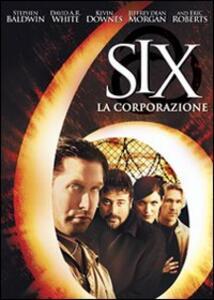 Six. La corporazione di Kevin Downes - DVD