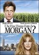 Cover Dvd DVD Che fine hanno fatto i Morgan?
