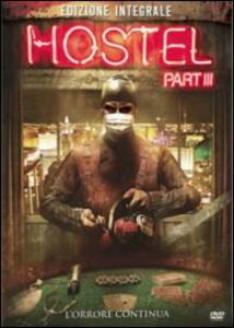 Hostel. Part III di Scott Spiegel - DVD
