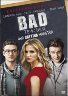 Bad Teacher. Una cattiva maestra<span>.</span> Edizione speciale di Jake Kasdan - DVD
