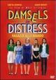 Cover Dvd DVD Damsels in Distress - Ragazze allo sbando