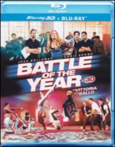 Battle of the Year 3D. La vittoria è in ballo (Blu-ray + Blu-ray 3D) di Benson Lee