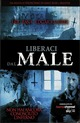 Cover Dvd Liberaci dal male