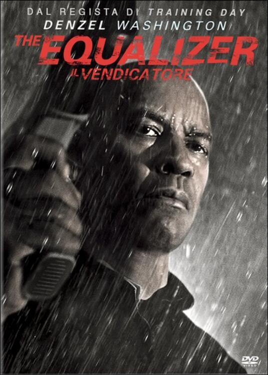 The Equalizer. Il vendicatore di Antoine Fuqua - DVD