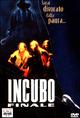 Cover Dvd DVD Incubo finale