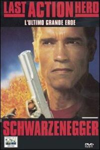 Last Action Hero. L'ultimo grande eroe di John McTiernan - DVD