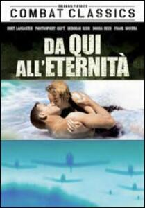 Da qui all'eternità di Fred Zinnemann - DVD