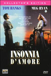 Insonnia d'amore<span>.</span> Collector's Edition di Nora Ephron - DVD