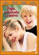 Cover Dvd DVD Papà, ho trovato un amico