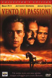 Film Vento di passioni Edward Zwick