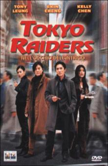 Tokyo Raiders. Nell'occhio dell'intrigo di Jingle Ma Chor-sing - DVD