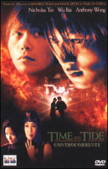 Time and Tide. Controcorrente di Tsui Hark - DVD