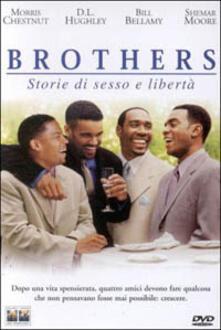 Brothers - Storie di sesso e libertà di Gary Hardwick - DVD