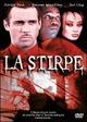 Cover Dvd DVD La stirpe