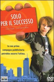 Solo per il successo di Lars Kraume - DVD