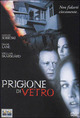 Cover Dvd DVD Prigione di vetro