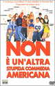 Cover Dvd DVD Non è un'altra stupida commedia americana
