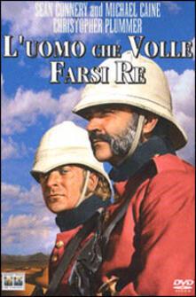 L' uomo che volle farsi Re di John Huston - DVD