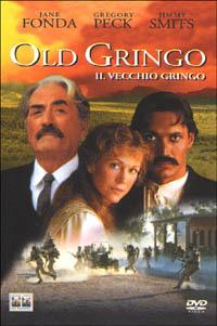 Locandina Old Gringo - Il vecchio gringo