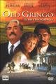 Cover Dvd Old Gringo - Il vecchio gringo