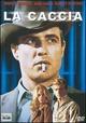 Cover Dvd DVD La caccia