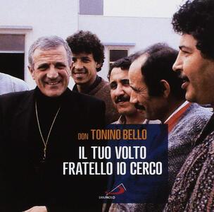 Il Tuo Volto Fratello Io Cerco - CD Audio