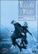Cover Dvd DVD Miracolo a Milano