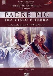 Padre Pio tra cielo e terra di Giulio Base - DVD