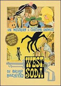 Locandina West and soda