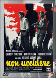 Non uccidere di Claude Autant-Lara - DVD