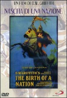 La nascita di una nazione di David Wark Griffith - DVD
