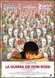 Cover Dvd La guerra dei fiori rossi