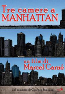Tre camere a Manhattan di Marcel Carné - DVD