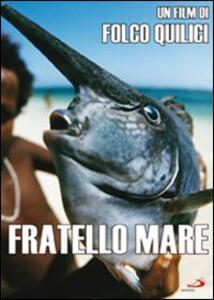 Fratello mare di Folco Quilici - DVD