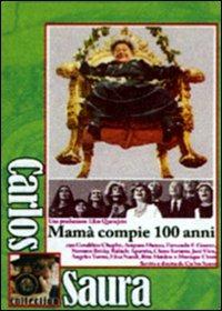Locandina Mamà compie 100 anni