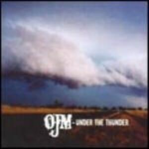 Under the Thunder - Vinile LP di OJM