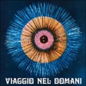 Viaggio nel domani - Vinile LP di Guido Baggiani