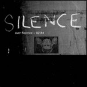 Silence Over Florence 1982-1984 - CD Audio