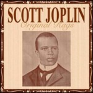 Original Rags - CD Audio di Scott Joplin