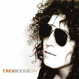 Boogie On - CD Audio di T. Rex