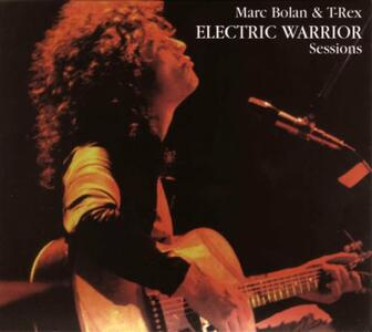 Electric Warrior Sessions - CD Audio di Marc Bolan,T. Rex