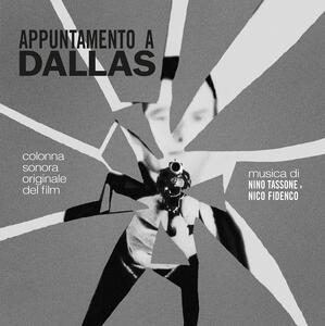 Appuntamento a Dallas (Colonna Sonora) - Vinile LP di Nico Fidenco