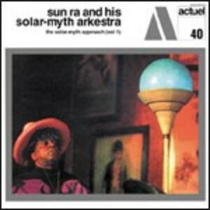 Solar Myth Approach vol.1 - CD Audio di Sun Ra