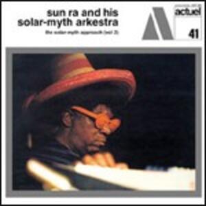 Solar Myth Approach vol.2 - CD Audio di Sun Ra